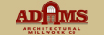 Adams Architectural Millwork Co.