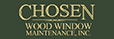 Chosen Wood Window Maintenance, Inc.