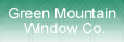Green Mountain Window Co.