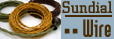 Member Sundial Wire has been providing beautiful, high quality, cloth covered wire since 1991. Our loyal customers include lighting designers, antique appliance restorers and collectors, architects, museums, restaurant designers, home decorators, even Hollywood set decorators! In fact, we have been the motion picture industry's number one supplier of authentic cloth covered electrical wire since our inception.